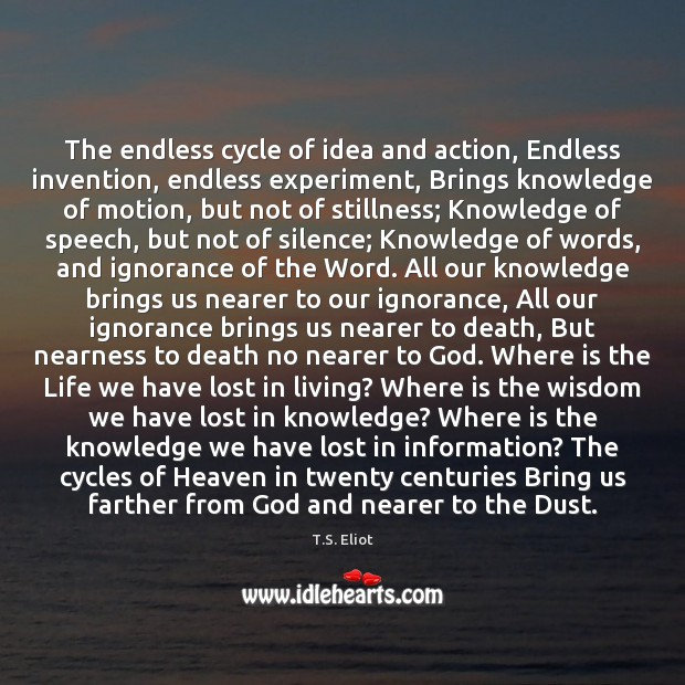 Image, The endless cycle of idea and action, Endless invention, endless experiment, Brings