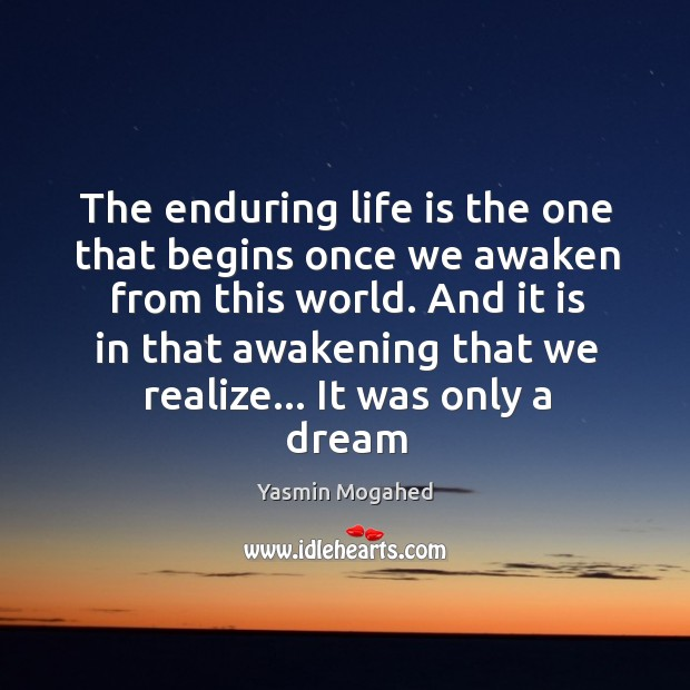 Image, The enduring life is the one that begins once we awaken from