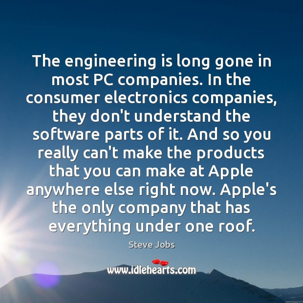 Image, The engineering is long gone in most PC companies. In the consumer