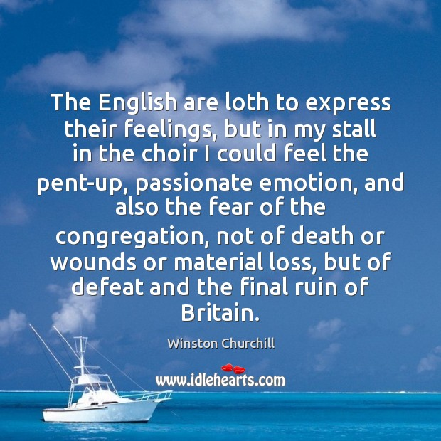 Image, The English are loth to express their feelings, but in my stall