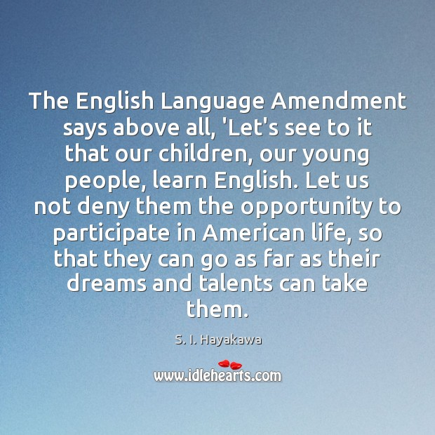 The English Language Amendment says above all, 'Let's see to it that Image