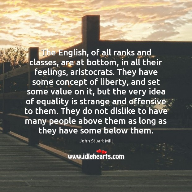 Image, The English, of all ranks and classes, are at bottom, in all
