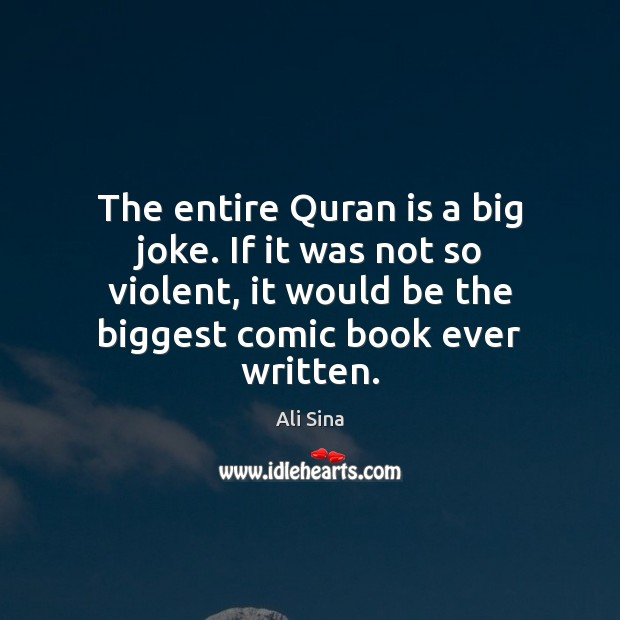 Image, The entire Quran is a big joke. If it was not so