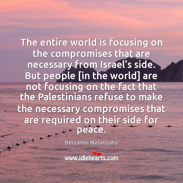 The entire world is focusing on the compromises that are necessary from Image