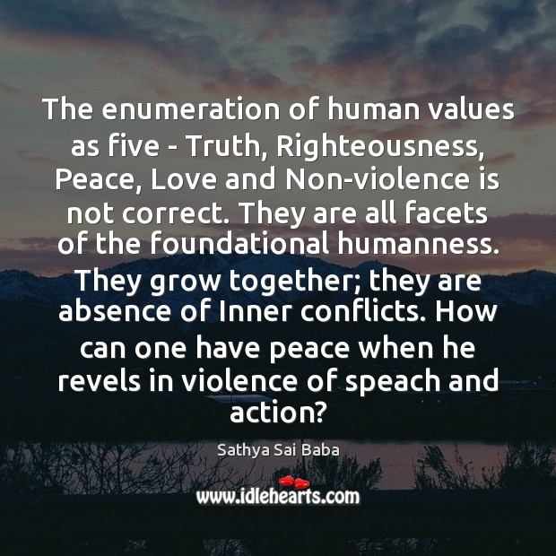 The enumeration of human values as five – Truth, Righteousness, Peace, Love Image