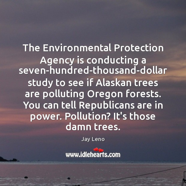 Image, The Environmental Protection Agency is conducting a seven-hundred-thousand-dollar study to see if
