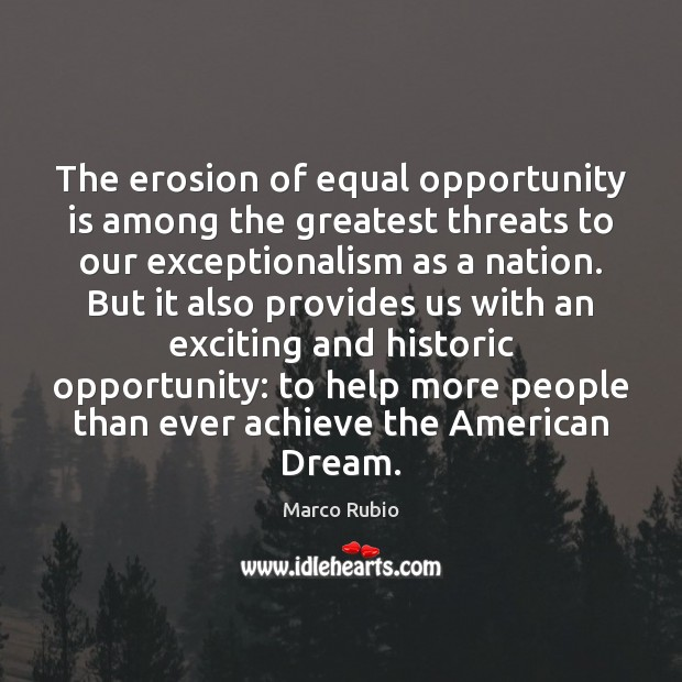 The erosion of equal opportunity is among the greatest threats to our Image