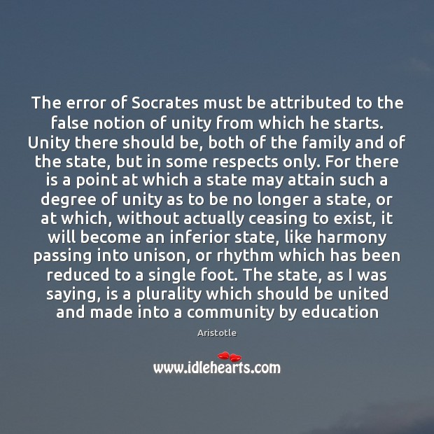 Image, The error of Socrates must be attributed to the false notion of