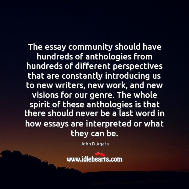 The essay community should have hundreds of anthologies from hundreds of different Image