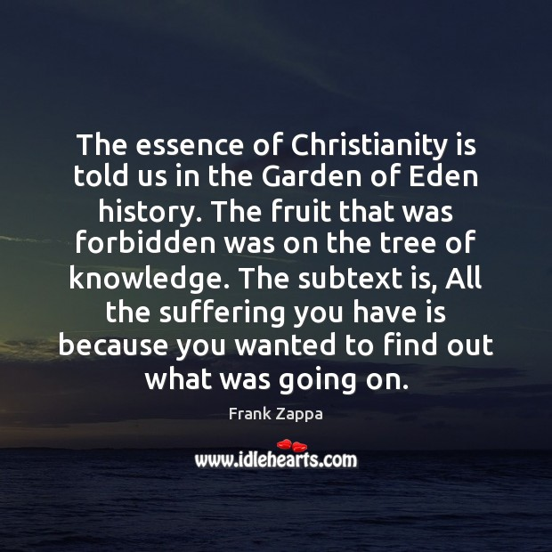 Image, The essence of Christianity is told us in the Garden of Eden