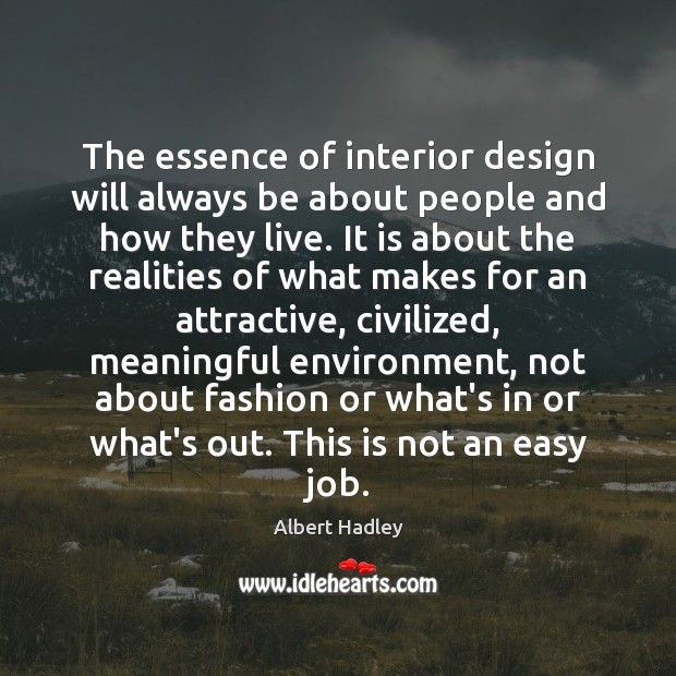 Image, The essence of interior design will always be about people and how