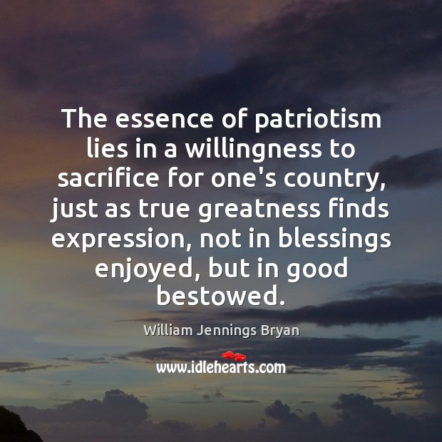 Image, The essence of patriotism lies in a willingness to sacrifice for one's