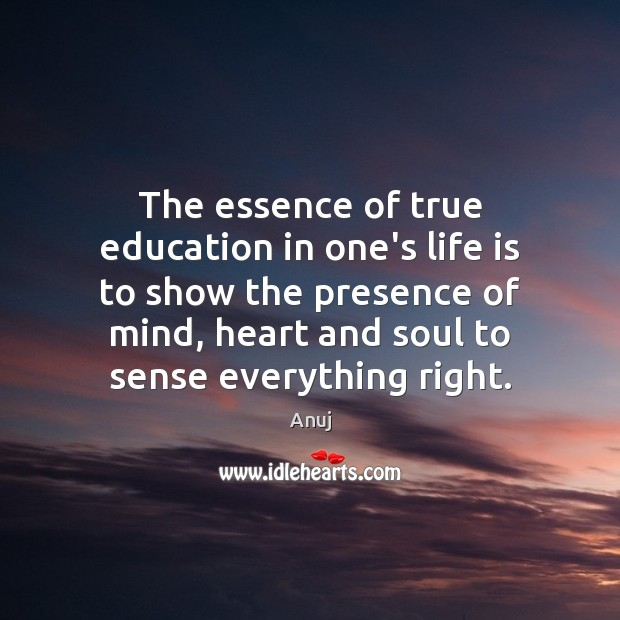 The essence of true education in one's life is to show the Image