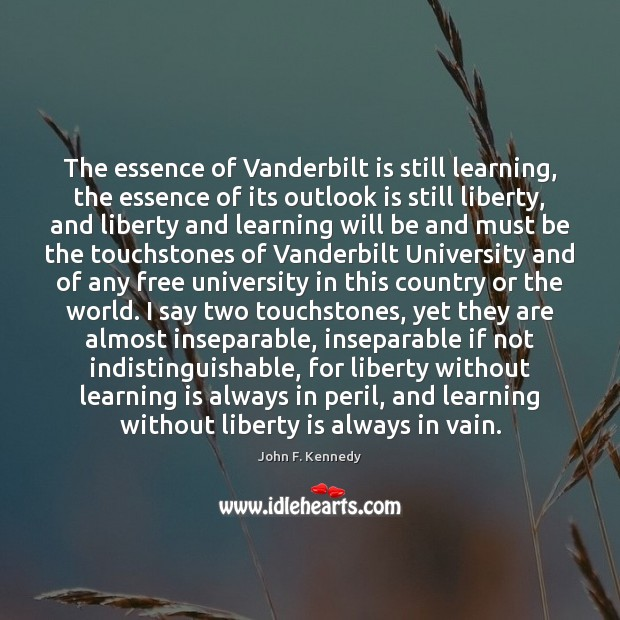 Image, The essence of Vanderbilt is still learning, the essence of its outlook