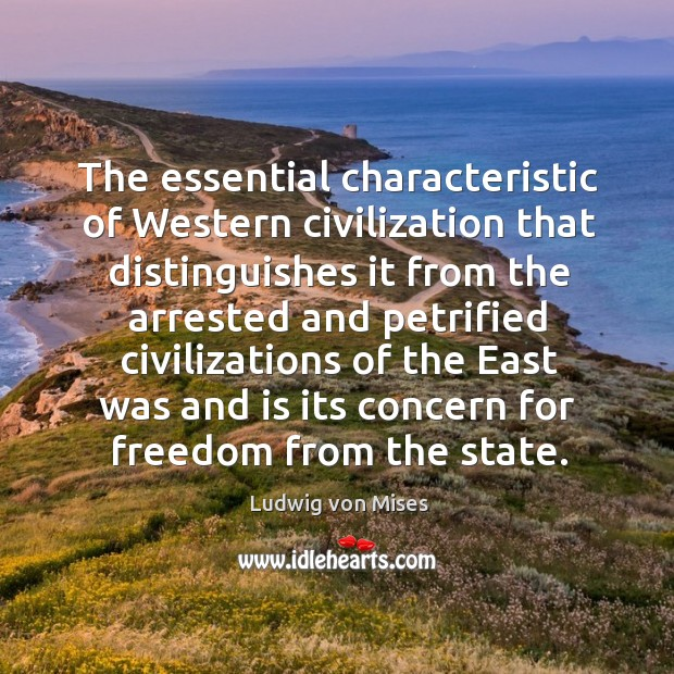 Image, The essential characteristic of Western civilization that distinguishes it from the arrested