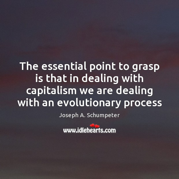Image, The essential point to grasp is that in dealing with capitalism we