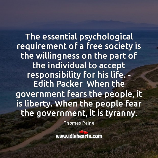 Image, The essential psychological requirement of a free society is the willingness on