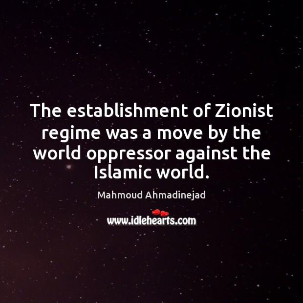 Image, The establishment of Zionist regime was a move by the world oppressor