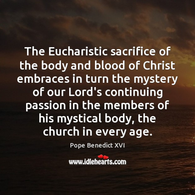 The Eucharistic sacrifice of the body and blood of Christ embraces in Image