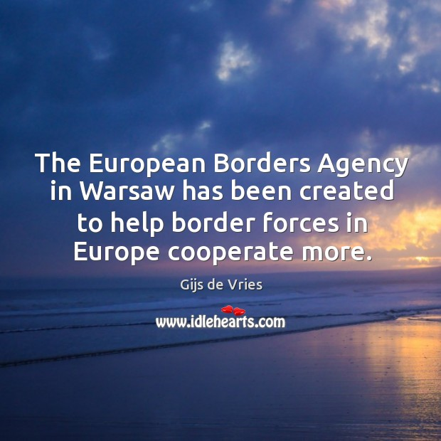 The european borders agency in warsaw has been created to help border forces in europe cooperate more. Image