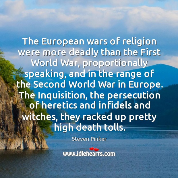 Image, The European wars of religion were more deadly than the First World