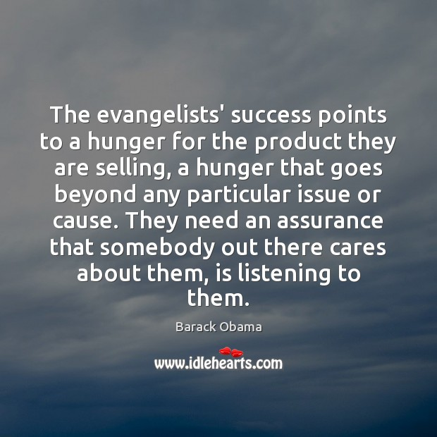 The evangelists' success points to a hunger for the product they are Image
