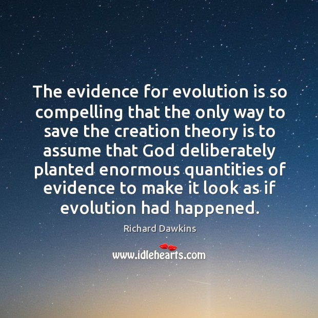 Image, The evidence for evolution is so compelling that the only way to