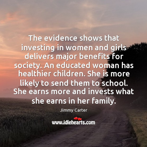 The evidence shows that investing in women and girls delivers major benefits Image