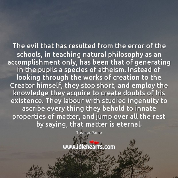 Image, The evil that has resulted from the error of the schools, in