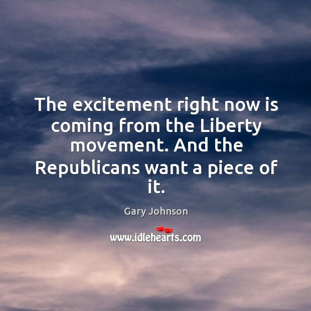 The excitement right now is coming from the Liberty movement. And the Image