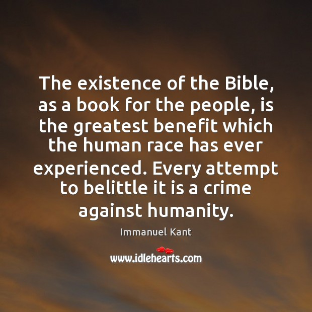 The existence of the Bible, as a book for the people, is Image