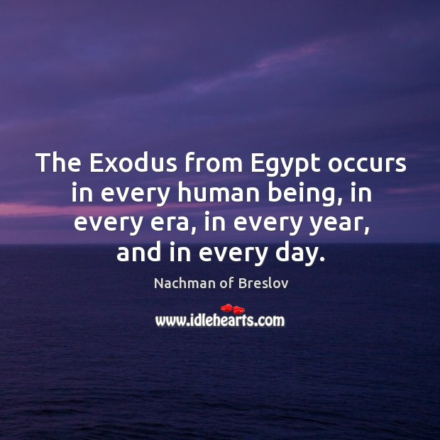 The Exodus from Egypt occurs in every human being, in every era, Image