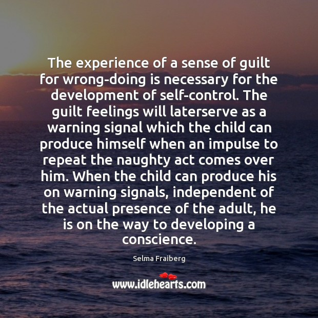Image, The experience of a sense of guilt for wrong-doing is necessary for