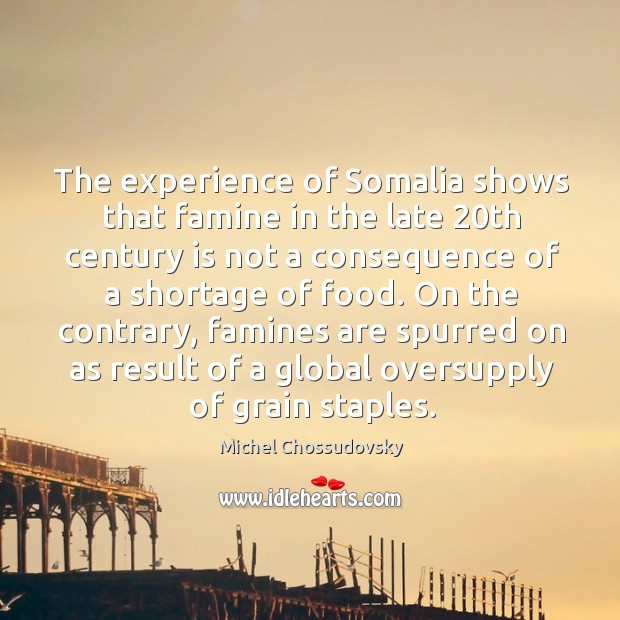 The experience of Somalia shows that famine in the late 20th century Image
