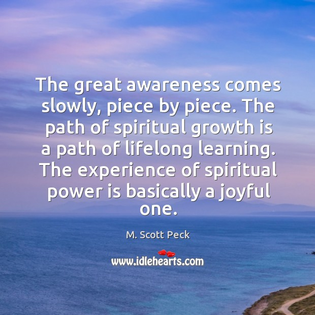 The experience of spiritual power is basically a joyful one. Image