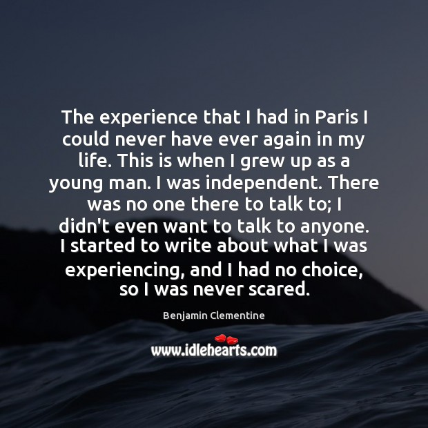 Image, The experience that I had in Paris I could never have ever