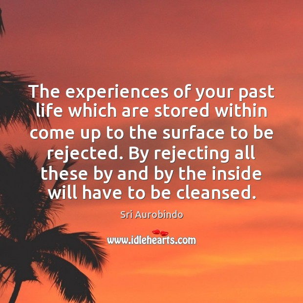 The experiences of your past life which are stored within come up Image