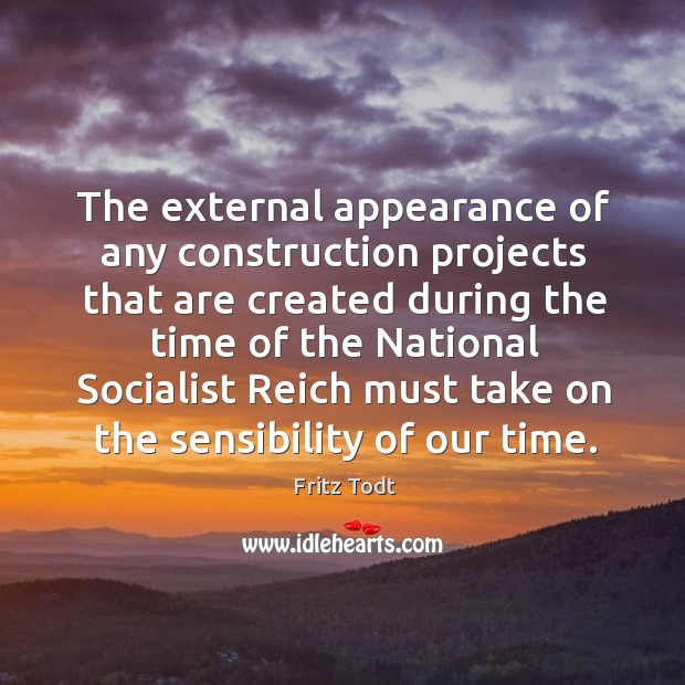 The external appearance of any construction projects that are created during the Image