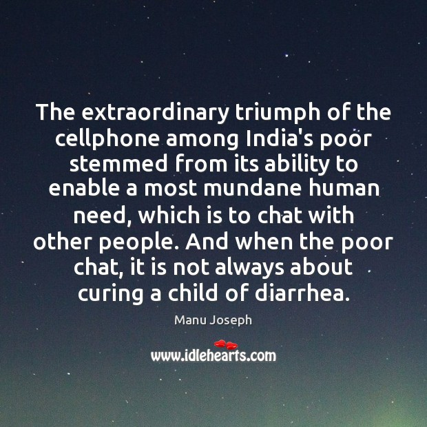 The extraordinary triumph of the cellphone among India's poor stemmed from its Image