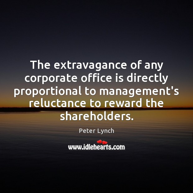 Image, The extravagance of any corporate office is directly proportional to management's reluctance