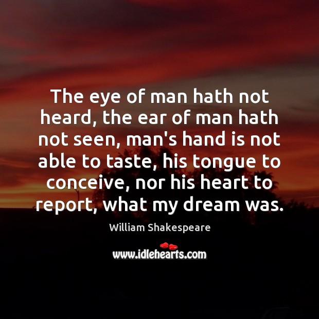 Image, The eye of man hath not heard, the ear of man hath
