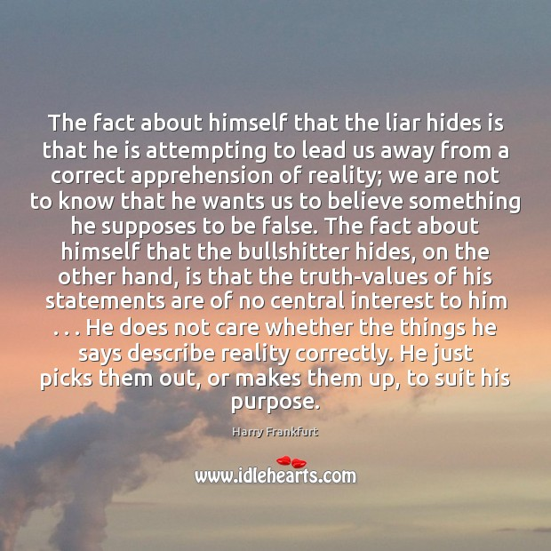 The fact about himself that the liar hides is that he is Image