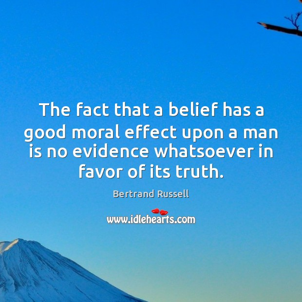 Image, The fact that a belief has a good moral effect upon a