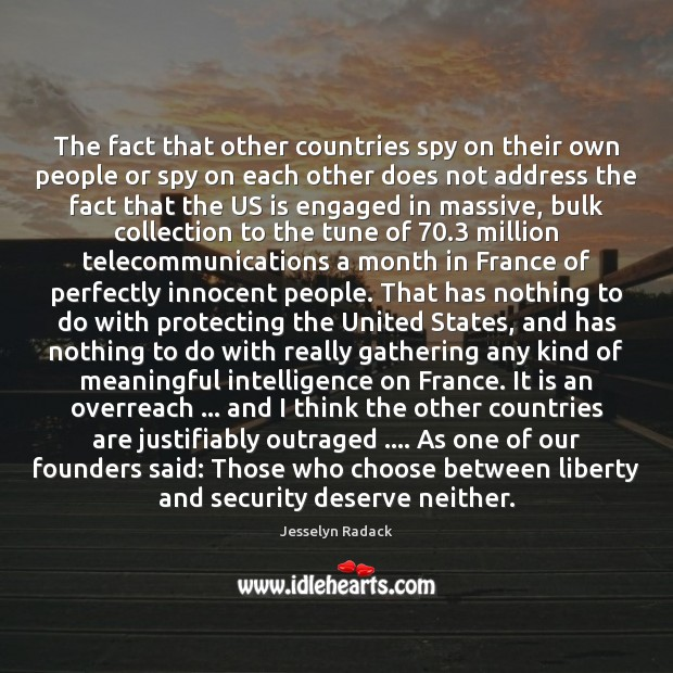 The fact that other countries spy on their own people or spy Image