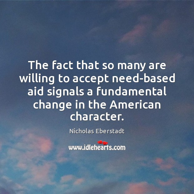 The fact that so many are willing to accept need-based aid signals Image
