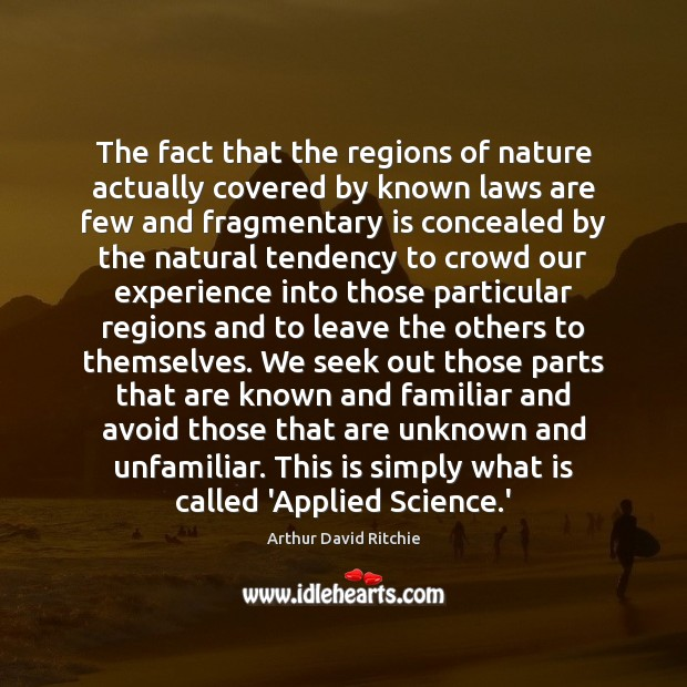 Image, The fact that the regions of nature actually covered by known laws