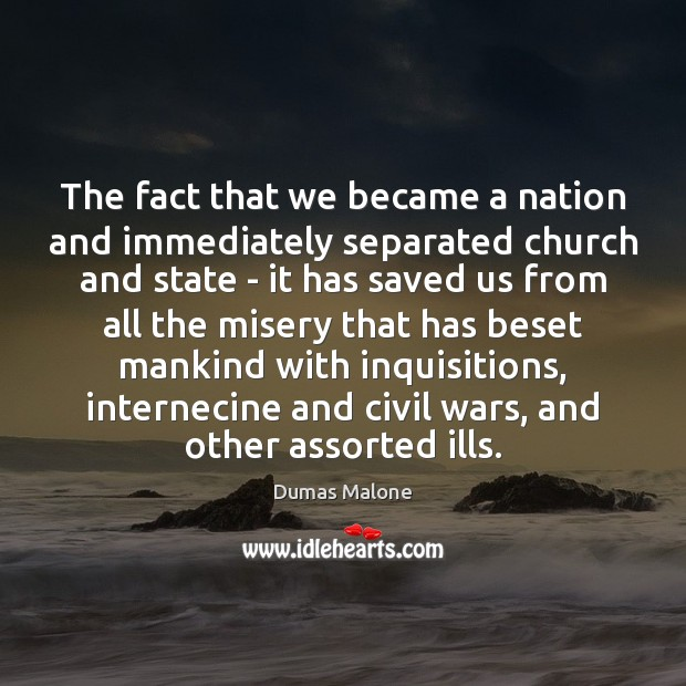 Image, The fact that we became a nation and immediately separated church and