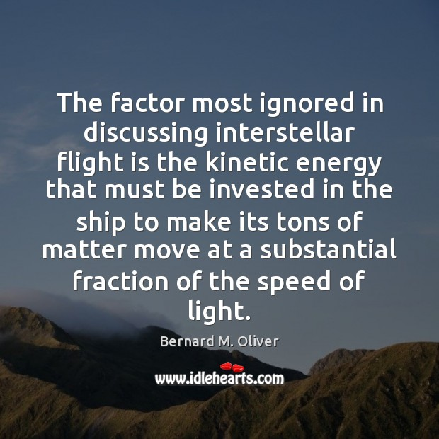 Image, The factor most ignored in discussing interstellar flight is the kinetic energy