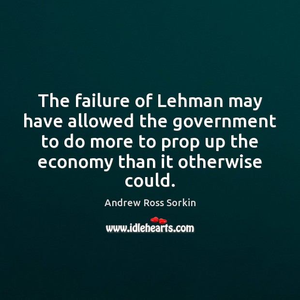 Image, The failure of Lehman may have allowed the government to do more