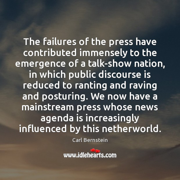 Image, The failures of the press have contributed immensely to the emergence of